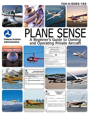 Plane Sense By Federal Aviation Administration (COR)